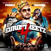 Eurostreetz Vol4 Hosted By Noe of Byrdgang by Various Artists