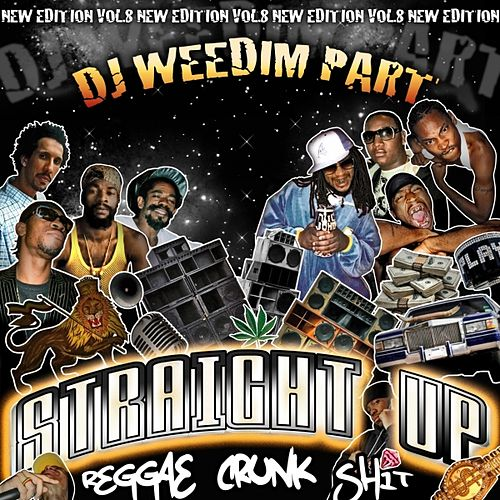 Reggae Crunk Shit Vol 8 (Dj Weedim Part) by Various Artists