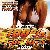 100% Top Hits 2009 by Audio Groove