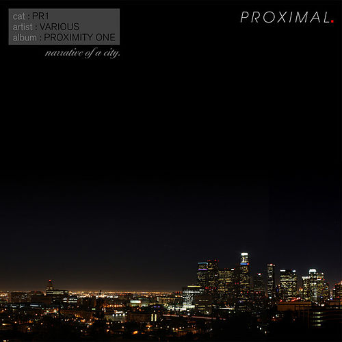 Proximity One: Narrative of a City by Various Artists
