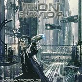 Megatropolis by Iron Savior