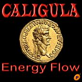 Caligula by Energy Flow