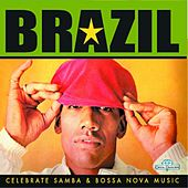 Brazil (Celebrate Samba & Bossa Nova Music) by Various Artists