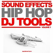 Sound Effects Hip-hop Dj Club Tools Intro & Party Break (Volume 1 // 2010) by Various Artists