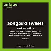 Songbird Tweets by Various Artists
