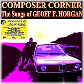 The Songs of Geoff F. Horgan by Various Artists