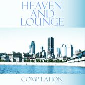 Heaven and lounge by Various Artists