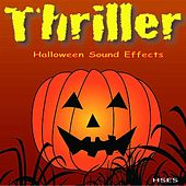 Thriller: Halloween Sound Effects by Halloween