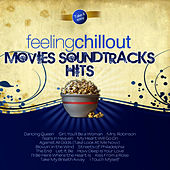 Feeling Chillout Movies Soundtracks Hits by The Feeling
