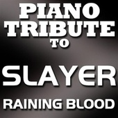 Raining Blood - Single by Piano Tribute Players