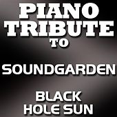 Black Hole Sun - Single by Piano Tribute Players