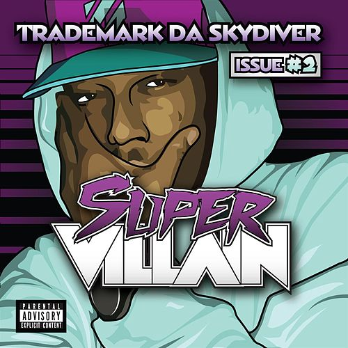 Super Villain Issue #2 by Trademark The Skydiver