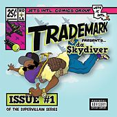 Super Villain Issue #1 by Trademark The Skydiver