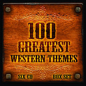 100 Greatest Film & Tv Western Themes by Various Artists