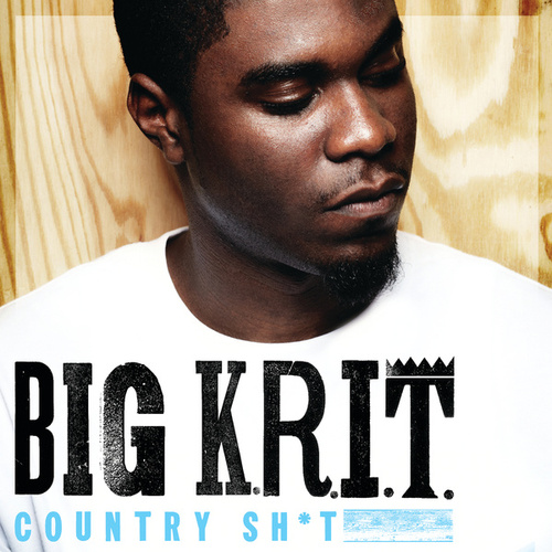 Country Sh*t by Big K.R.I.T.