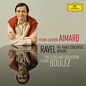 Ravel: The Piano Concertos; Miroirs by Pierre-Laurent Aimard