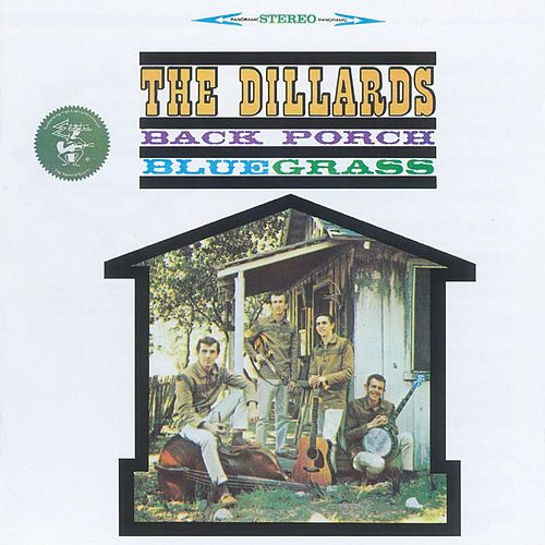Back Porch Bluegrass by The Dillards