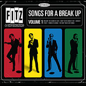 Songs for a Break Up, Vol.1 - EP by Fitz and the Tantrums