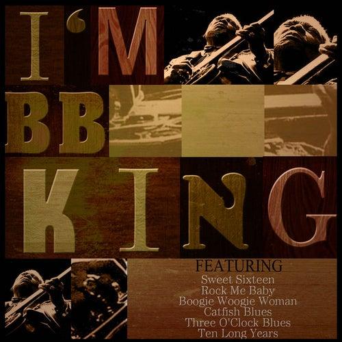 I'm Bb King by B.B. King
