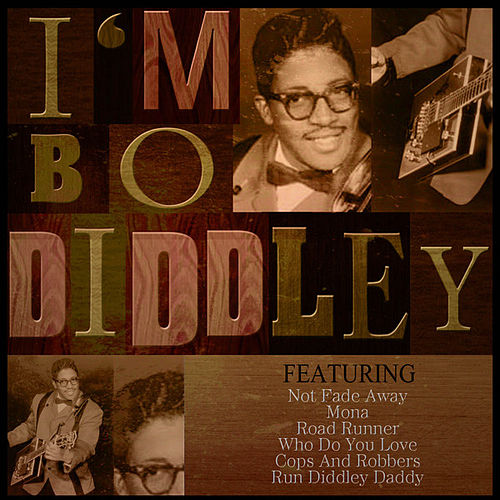 I'm Bo Diddley by Bo Diddley