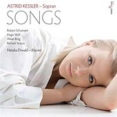 Astrid Kessler: Songs by Schumann, Wolf, Berg & Strauss by Various Artists
