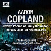 Copland: 12 Poems of Emily Dickinson and other songs by Various Artists