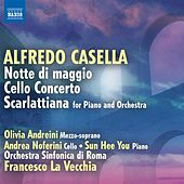 Casella: Notte di maggio - Cello Concerto - Scarlattiana by Various Artists