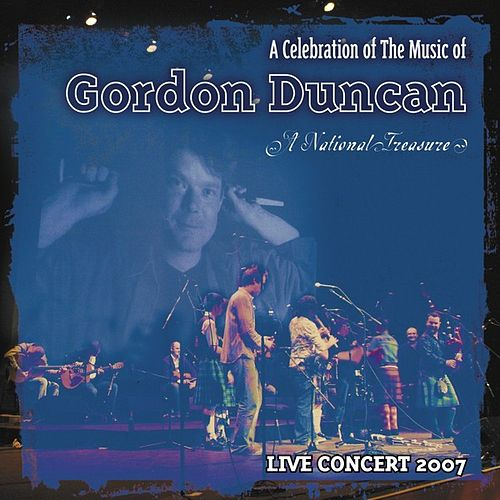 A Celebration of The Music of Gordon Duncan by Various Artists