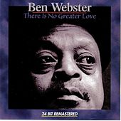 There Is No Greater Love von Ben Webster