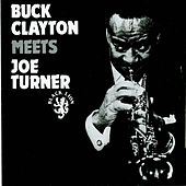 Meets Joe Turner by Buck Clayton