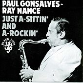 Just A-Sittin' And A-Rockin' by Paul Gonsalves and Ray Nance