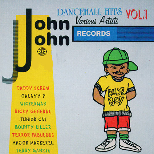 John John Dancehall Hits Vol.1 by Various Artists