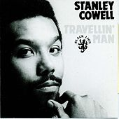 Travellin' Man by Stanley Cowell