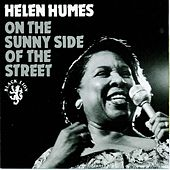 On The Sunny Side Of The Street by Helen Humes
