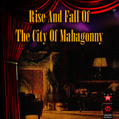 Rise And Fall Of The City Of Mahagonny by Lotte Lenya