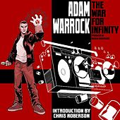 The War For Infinity by Adam WarRock
