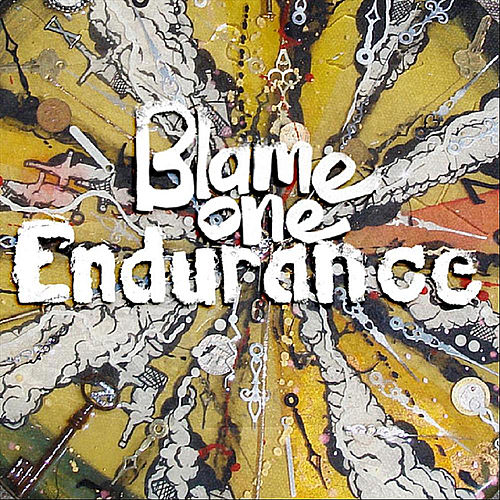Endurance by Blame One