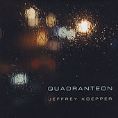 Quadranteon by Jeffrey Koepper