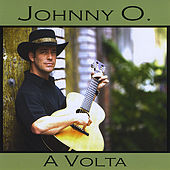 A Volta by Johnny O