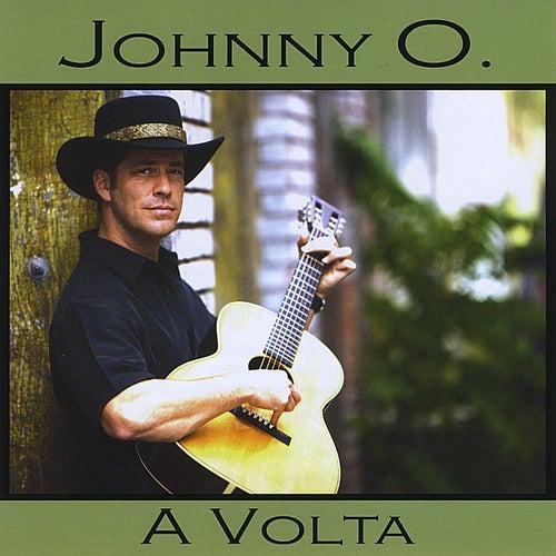 A Volta by Johnny O