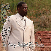 The Story Behind My Praise by Markilo Allen