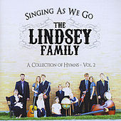 Singing As We Go by The Lindsey Family