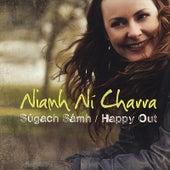 Súgach Sámh / Happy Out by Niamh Ní Charra