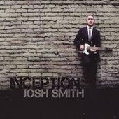 Inception by Josh Smith