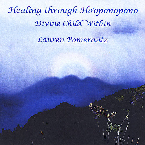 Heal with Ho'oponopono by Lauren Pomerantz