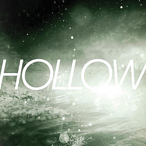 Hollow by 36
