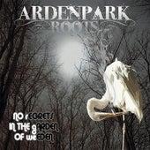 No Regrets In the Garden of Weeden by Arden Park Roots