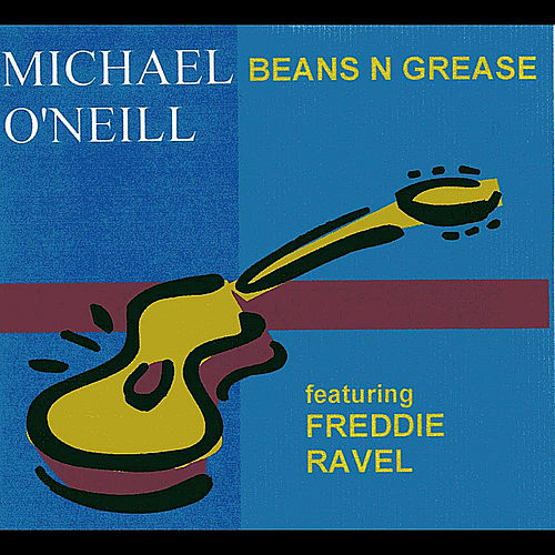 Beans n Grease - Single by Michael O'Neill