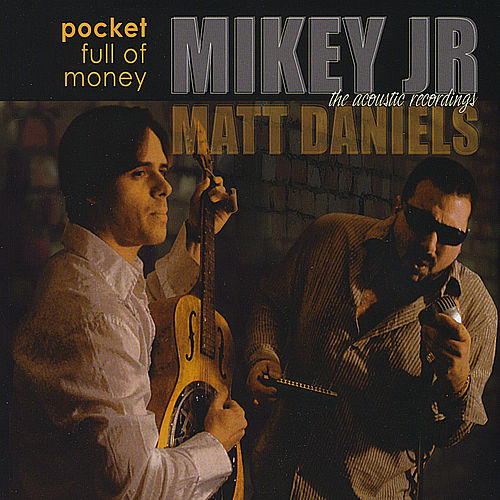 Pocket Full of Money (Acoustic Recordings) by Mikey Junior