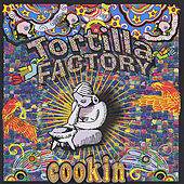 Cookin by Tortilla Factory